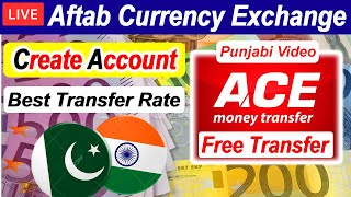 How to Create Account Ace Money Transfer - Aftab Currency Exchange Account - Money Transfer to India