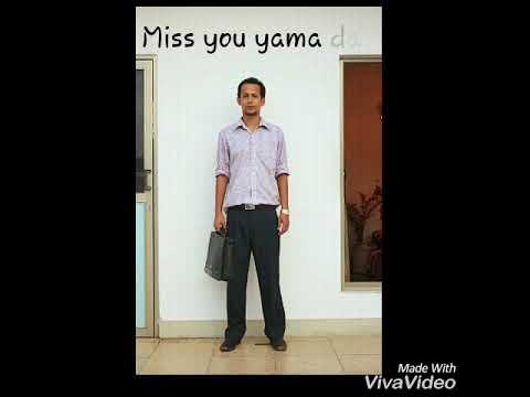 Miss you yama dai Raa Zes (yama)