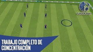 TRABAJO COMPLETO DE CONCENTRACIÓN (Tareas De Entrenamiento De Futbol)