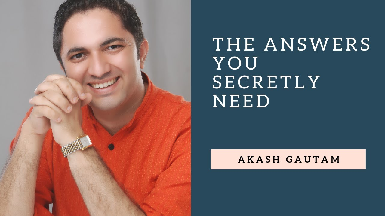 The Answers you Secretly Need   Questions Unplugged   Akash Gautam   Motivational Speaker for Youth