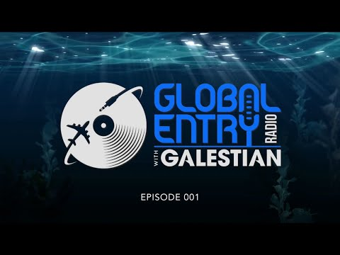 Global Entry Radio 001 (Visual Mix) 2018 Melodic Techno, Dee