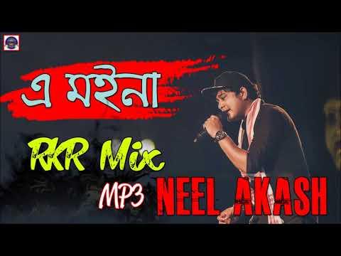 A MOINA || RKR MIX MP3 || NEEL AKASH ||