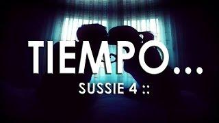 Tiempo.. - Sussie 4 :: AUDIO HQ