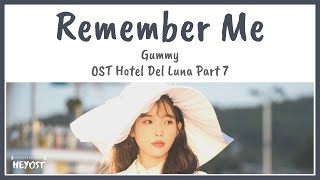 Gambar cover Gummy (거미) - Remember Me (기억해줘요 내 모든 날과 그때를) OST Hotel Del Luna Part 7 | Lyrics