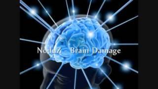 NoduZ - Brain Damage [DUBSTEP]