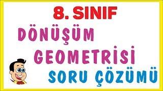 8. Sınıf Dönüşüm Geometrisi Soru çözümü Şenol Hoca Matematik