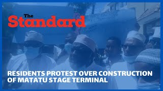 Residents protest over construction of matatu stage terminal in Liwatoni Estate, Mombasa County