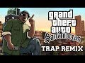 GTA San Andreas Theme Song Trap Remix Bass Boosted mp3