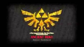 Ancient Hero ~ The Legend of Zelda: The Wind Waker (OC Remix) 10 hours