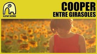 COOPER - Entre Girasoles [Official]