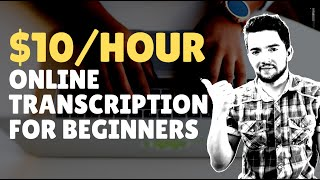 3 Work-From-Home Transcription Jobs for Beginners 2020