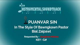 PUANVAR SIN Instrumental/Soundtrack (In The Style Of Bawngkawn Pastor Bial Zaipawl)
