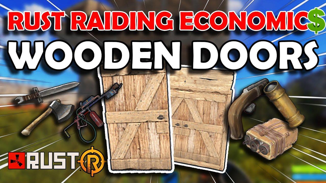Rust Raiding Economics The Wooden Door Youtube