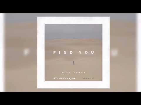 Nick Jonas - Find You(Victor Scalar Remix)