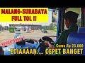 TOL BARU LUAR BIASA !! Begini Jadinya Naik Bis Jika Malang-Surabaya Sudah FULL TOL