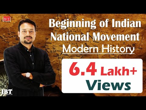 Modern History - Beginning of Indian National Movement By Dr. Deepak Yadav