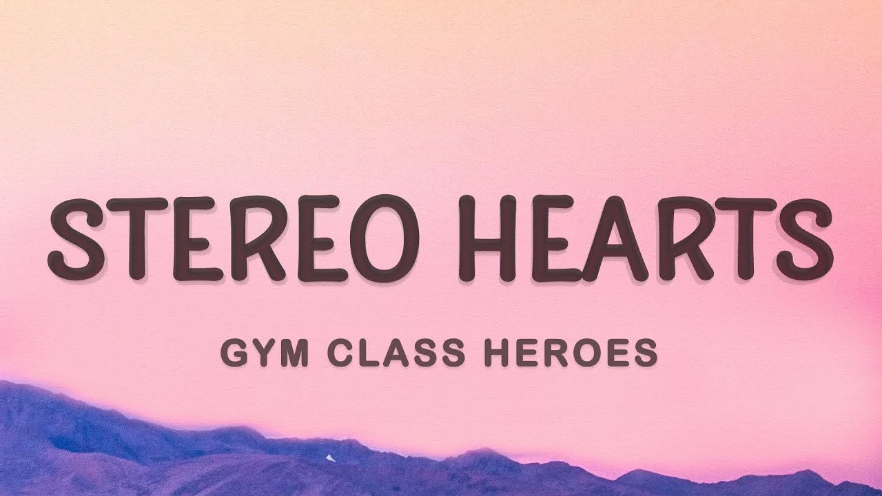 Download Gym Class Heroes - My heart stereo (Stereo Hearts) (Lyrics) ft. Adam Levine