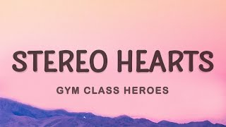 Gym Class Heroes - My heart stereo (Stereo Hearts) (Lyrics) ft. Adam Levine