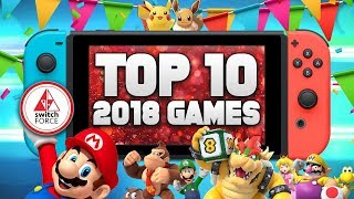 The Top 10 Best Switch Games Of 2018! Ranked