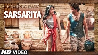 Download Hindi Video Songs - SARSARIYA HD - Full Video Song HD - Mohenjo Daro | Hrithik Roshan & Pooja Hegde | (SARSARIYA HD)