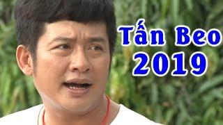 Hài Tấn Beo 2019 | CAO THỦ TÁN GÁI | Hài Hay Mới Nhất 2019