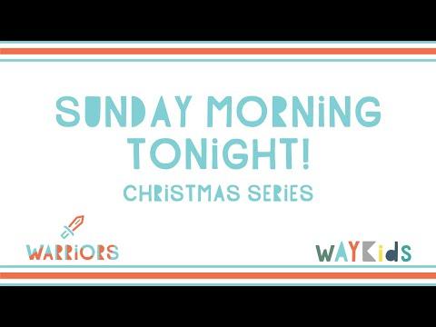 Sunday Morning Tonight - Christmas Series (Week 1)