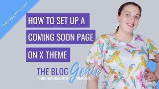 So Erstellen Sie Ein X-Theme Coming Soon-Seite