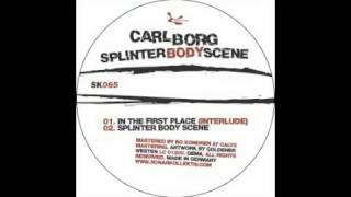 Carl Borg - Splinter Body Scene [Sonar Kollektiv, 2005]