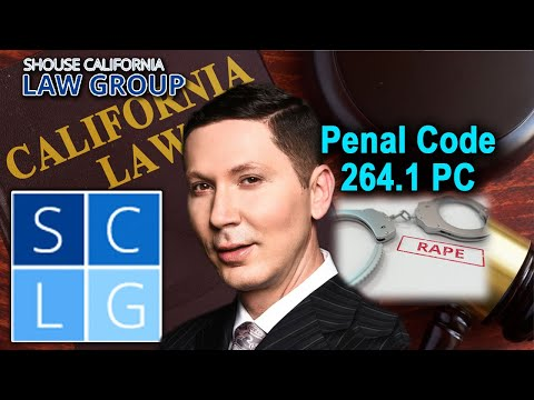"""Penal Code 264.1 – The crime of """"rape in concert"""" explained"""