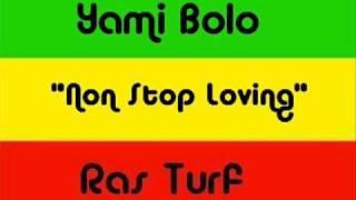 Yami Bolo - Non Stop Loving