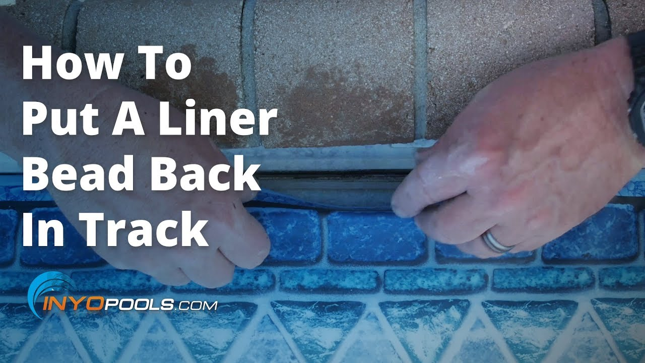 How To Put a Pool Liner Back In the Track - INYOPools com