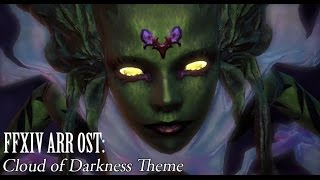FFXIV OST Cloud of Darkness Theme ( Hunger / The Reach of Darkness )