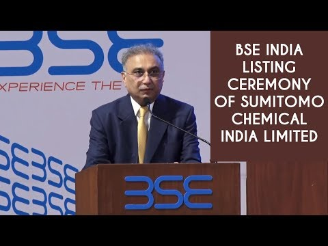 BSE India - Listing Ceremony Of Sumitomo Chemical India Limited