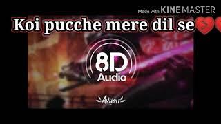 Kacchi thi aas ki dori 8d audio full song
