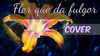 Flor que da fulgor | Enredados | COVER español latino