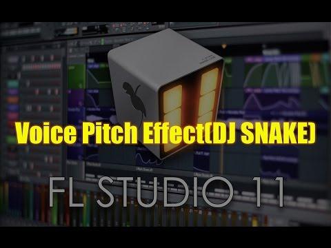 Voice Pitch Effect (DJ SNAKE)-Trap Music-FL Studio