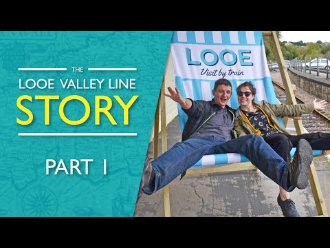 The Looe Valley Line Story - Part 1