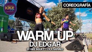 Gambar cover WARM UP - DJ EDGAR (Kike Insua Ft. Lola Narvaez)
