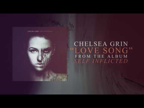 Chelsea Grin - Love Song