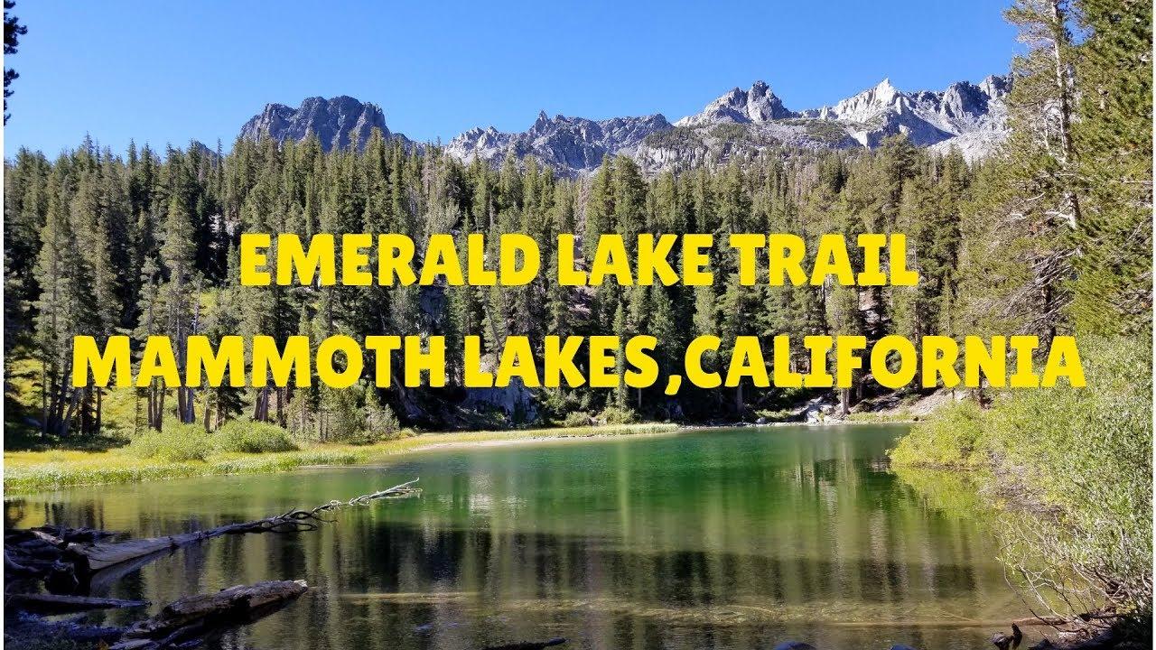 emerald lake trail mammoth lakes california youtube