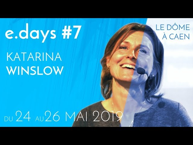 Katarina Winslow aux e.Days#7