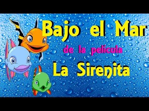BAJO EL MAR (de la pelicula La Sirenita) Canciones infantiles