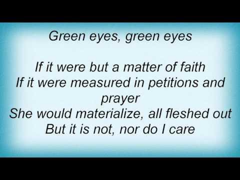 15291 Nick Cave - Green Eyes Lyrics