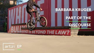 """Video Barbara Kruger: Part of the Discourse 