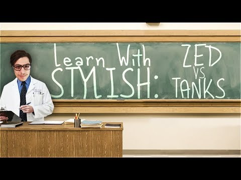 LEARN WITH STYLISH | IN DEPTH GAME COMMENTARY - ZED VS TANKS [GALIO]