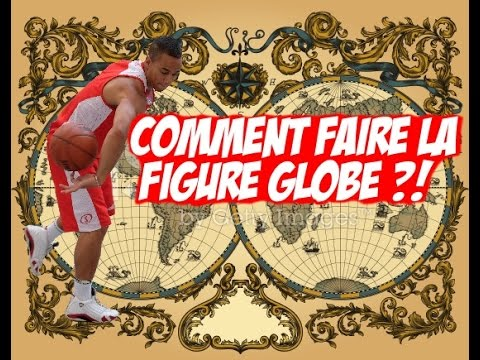 COMMENT FAIRE LE GLOBE (SPINNING)