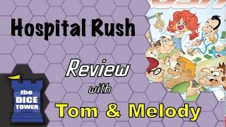 Hospital Rush Review - with Tom and Melody Vasel