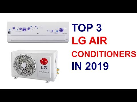 Top 3 LG Air Conditioners with price 2019