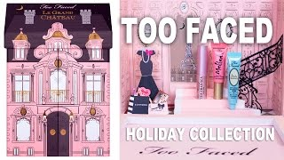TOO FACED HOLIDAY COLLECTION HAUL | Hot or Not