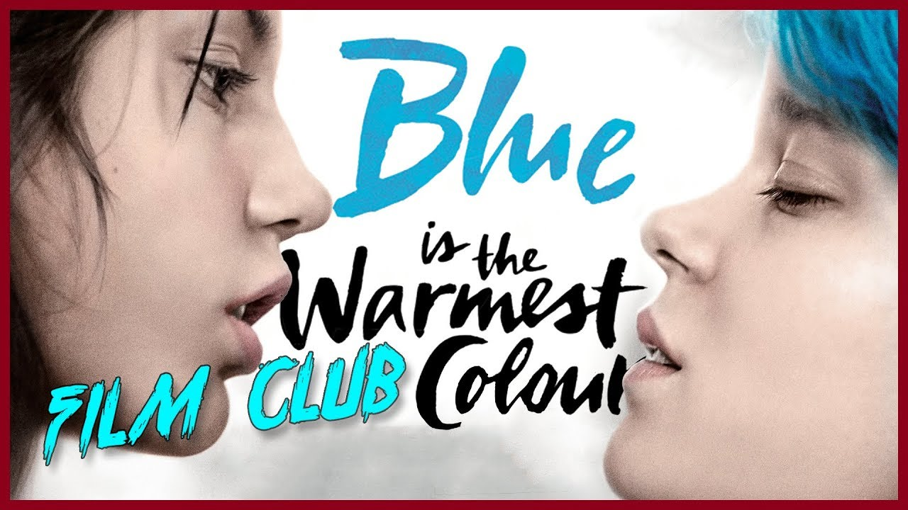 Blue Is The Warmest Colour Review Film Club Ep 69 Youtube